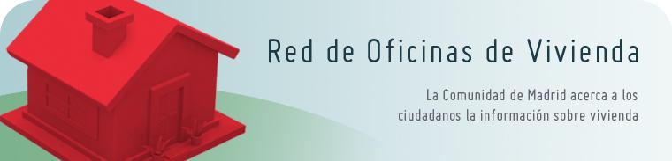 Red de oficinas de vivienda portal de vivienda for Oficina de vivienda comunidad de madrid