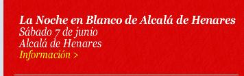 La Noche en Blanco de Alcalá de Henares