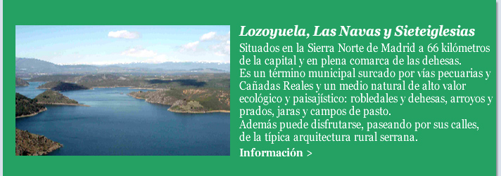 Lozoyuela, Las Navas y Sieteiglesias