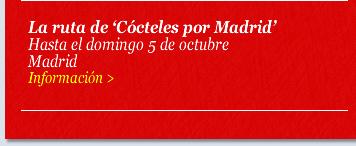 La ruta de 'Cócteles por Madrid'