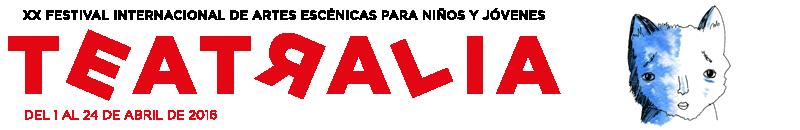 Teatralia 2015. XX Festival Internacional de Artes Escénicas para Niños y Jóvenes